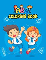 ABC Coloring Book: Gift For Kids Baby Preschool Activity Book for Kids Learning of First Easy Words.
