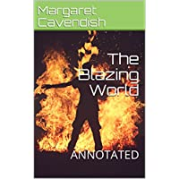 The Blazing World: ANNOTATED (English Edition)