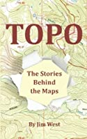 Topo: The Stories Behind the Maps