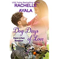 Dog Days of Love: The Hart Family (Have a Hart Book 7) (English Edition)
