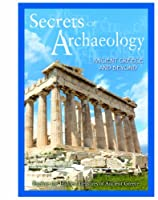 Secrets of Archaeology: Ancient Greece & Beyond [DVD] [Import]