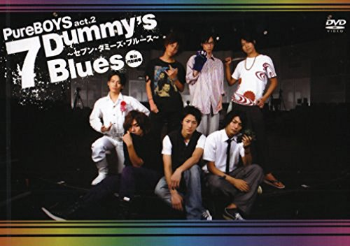 PureBOYS act.2 7Dummy's Blues ~セブン・ダミーズ・ブルース~ [DVD]