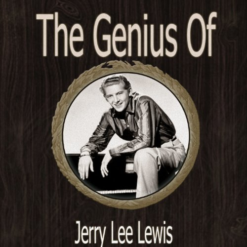 The Genius of Jerry Lee Lewis