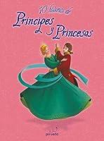 10 HISTORIAS DE PRINCIPES Y PRINCESAS
