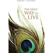 The Only Way to Live (English Edition)