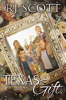 Texas Gift (Texas Series Book 8) by [Scott, RJ]