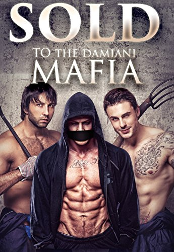 Sold To The Damiani Mafia (English Edition)