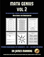 Math Books for Kindergarten (Math Genius Vol 2): This Book Is Designed for Preschool Teachers to Challenge More Able Preschool Students: Fully Copyable, Printable, and Downloadable