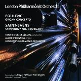 プーランク:オルガン,弦楽,ティンパニのための協奏曲 ト短調/サン=サーンス:交響曲 第3番 ハ短調「オルガン」