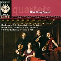 Mendelssohn: String Quartet No.4; Mozart: String Quartet No.19; Schubert by Elias String Quartet