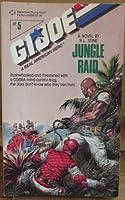JUNGLE RAID-G.I.JOE#5 (G.i. Joe: a Real American Hero)