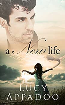 A New Life (The Italian Family Series) by [Appadoo, Lucy]