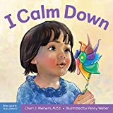 I Calm Down: A Book About Working Through Strong Emotions (Learning About Me &You)