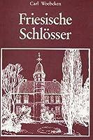 Friesische Schloesser