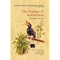 The Ecology of Kalimantan (Indonesian Borneo)