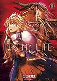 IT'S MY LIFE(8) (裏少年サンデーコミックス)