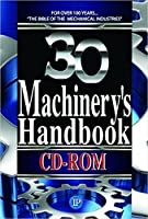 Machinery's Handbook: Upgrade (Machinery's Handbook (CD-ROM))