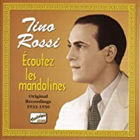 Ecoutez Les Mandolines by Tino Rossi (2006-08-01)