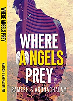 Where Angels Prey by [Arunachalam, Ramesh S]