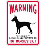 WARNING PATROLLED AND PROTECTED TOY MANCHESTER TERRIER マグネットサイン:トイマンチェスターテリア(...