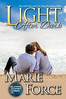 Light After Dark: A Gansett Island Novel by [Force, Marie]