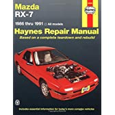 Mazda RX-7: 1986 thru 1991 - All models (Haynes Manuals)