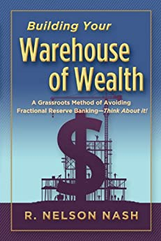 Building Your Warehouse of Wealth by [Nash, R. Nelson]