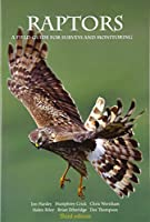 Raptors: a field guide to survey and monitoring