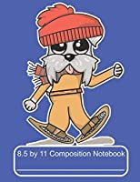 8.5 by 11 Composition Notebook: Adorable Winter Schnauzer Puppy Dog Snowshoeing