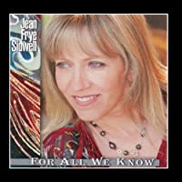 For All We Know by Jean Frye Sidwell