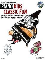 Piano Kids - Classic Fun: Klassische Originalstucke, Die Spar Machen