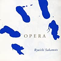 Opera by Ryuichi Sakamoto (1993-11-21)