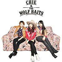 CHIE & THE WOLF BAITS