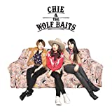 CHIE & THE WOLF BAITS 画像