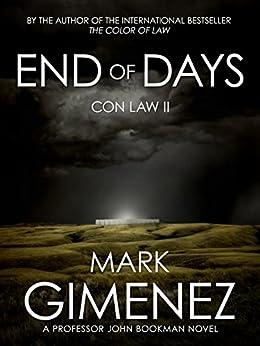 End of Days: Con Law II (Professor John Bookman Book 2) by [Gimenez, Mark]
