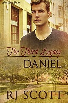 Daniel (Legacy Series Book 3) by [Scott, RJ]