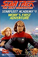 Worf's First Adventure (Star Trek: Star Fleet Academy)