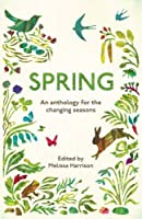 Spring: An Anthology for the Changing Seasons (Seasons 1)