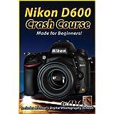 Nikon D600 Crash Course Training Tutorial DVD By Michael Andrew