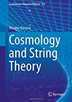 Cosmology and String Theory (Fundamental Theories of Physics)