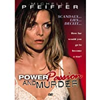Power, Passion, and Murder