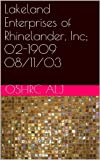Lakeland Enterprises of Rhinelander, Inc; 02-1909	08/11/03 (English Edition)