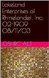Lakeland Enterprises of Rhinelander, Inc; 02-190908/11/03 (English Edition)