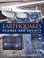 Earthquakes: Science & Society