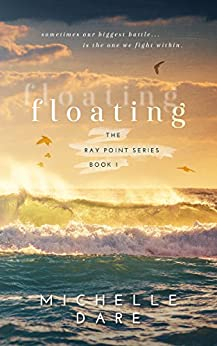 Floating (Ray Point Book 1) by [Dare, Michelle]