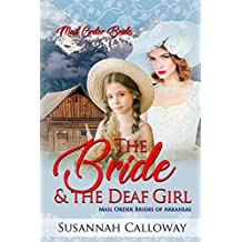 The Bride & the Deaf Girl (Mail Order Brides of Arkansas)