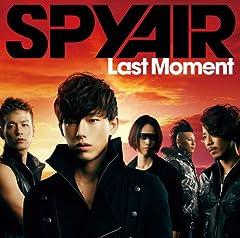 SPYAIR「Last Moment」のジャケット画像