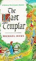 The Last Templar (Knights Templar Mysteries 01)