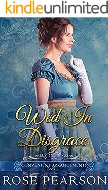 Wed in Disgrace (Convenient Arrangements Book 3)