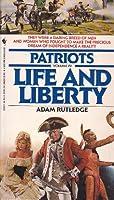 LIFE AND LIBERTY (Patriots)